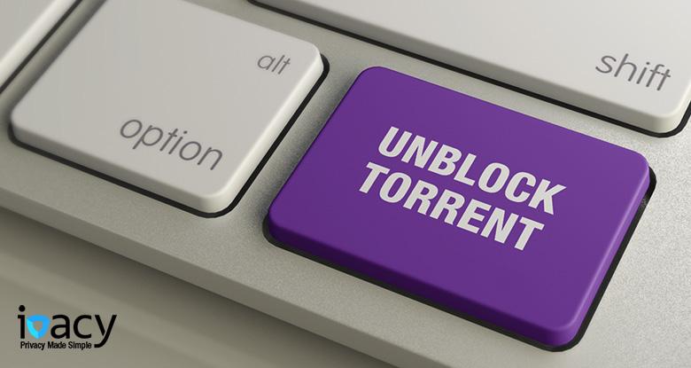 Bypass Torrent Blocking in 2019