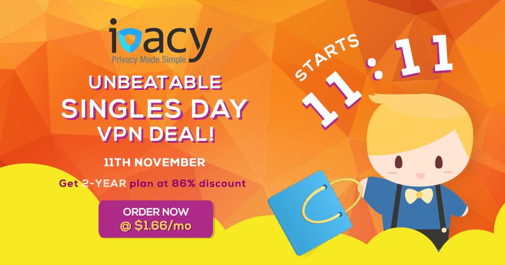 Ivacy Singles Day VPN Deal