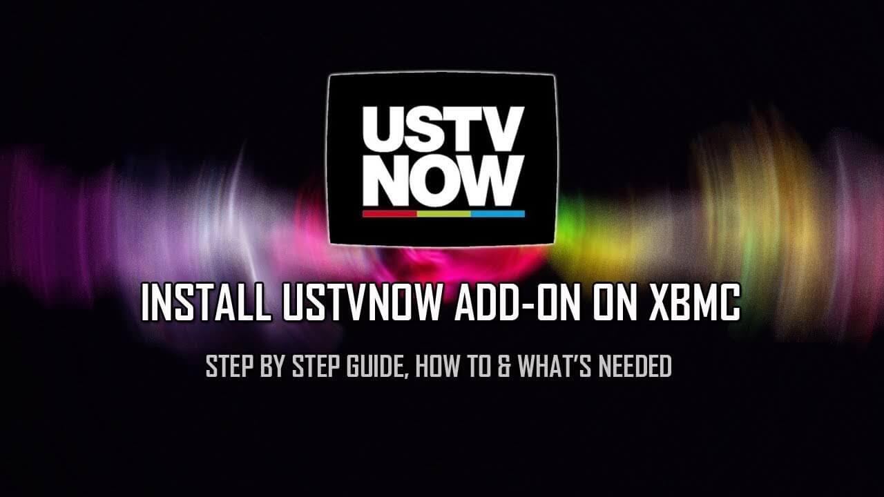 How to Install USTV Now Plus Add-on on Kodi XBMC