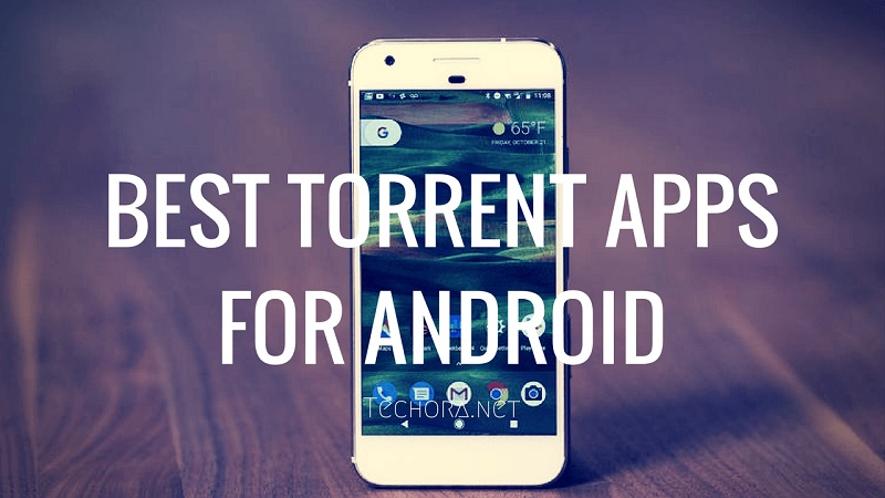 Best Android Torrent Apps of 2019