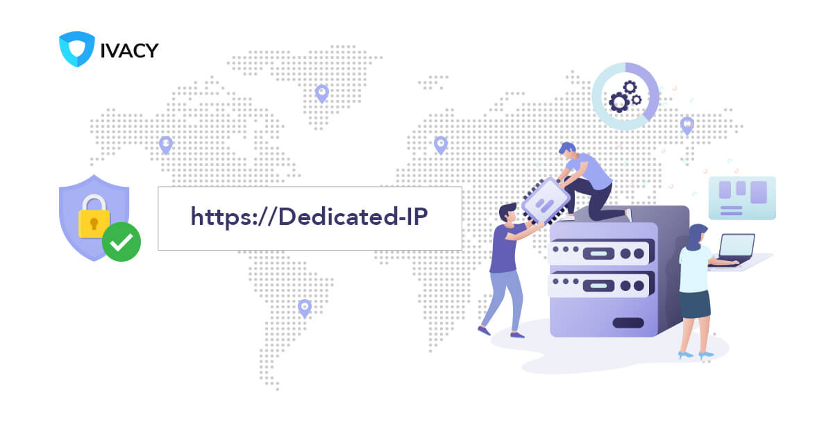 Get Your Dedicated IP With a VPN For Just $1 99